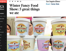 LA Times – Winter Fancy Food Show: 5 great things we ate